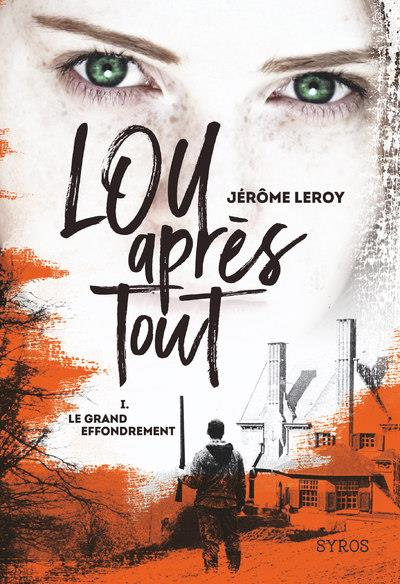 - LOU APRES TOUT - TOME 1 LE GRAND EFFONDREMENT - VOLUME 01